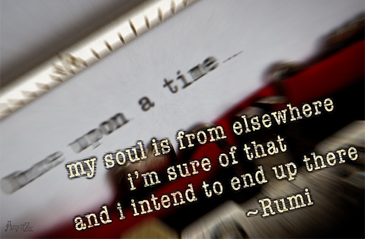 soul from elsewhere - Rumi